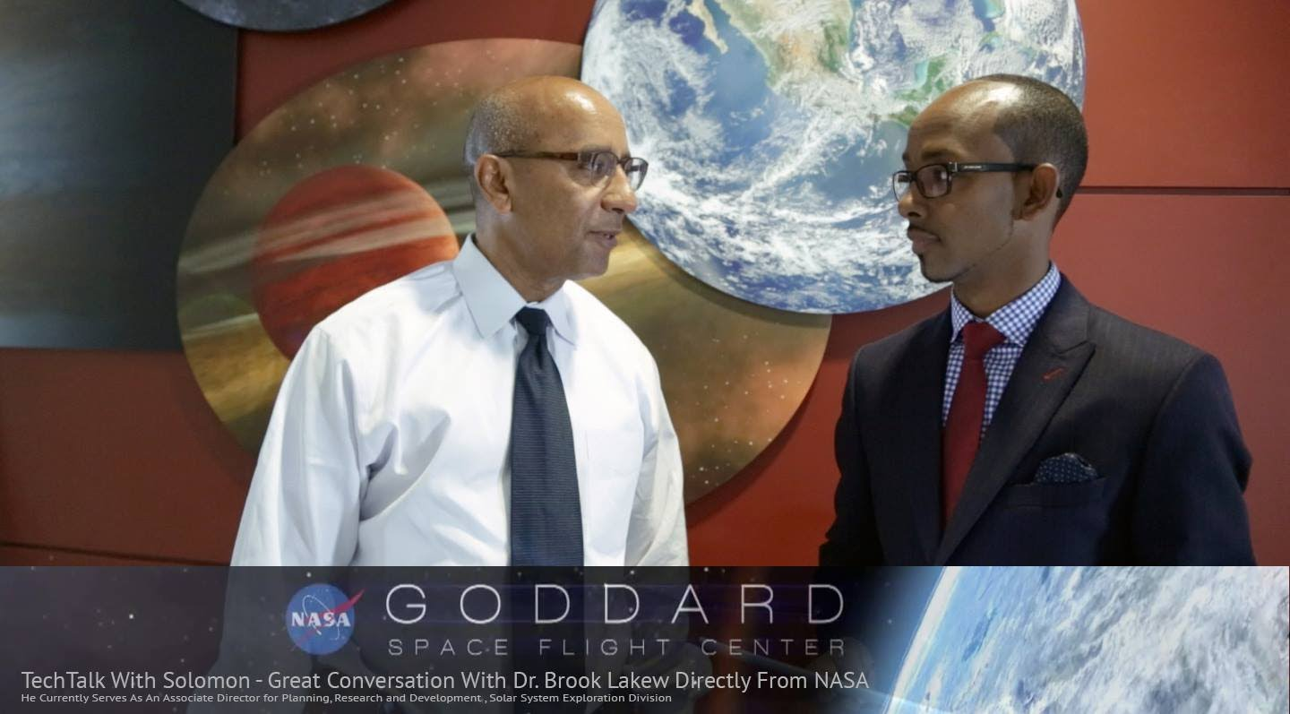 Dr. Brook Lakew – NASA Space Scientist & Senior Official Part 2 – TechTalkWithSolomon